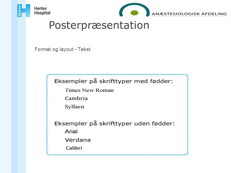 Format og layout - Tekst Posterpræsentation