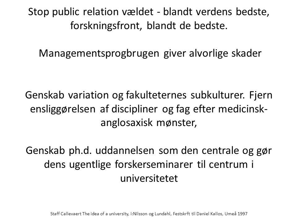 Stop public relation vældet - blandt verdens bedste, forskningsfront, blandt de bedste.