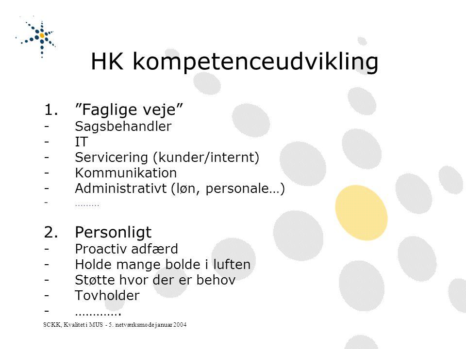 SCKK, Kvalitet i MUS - 5.