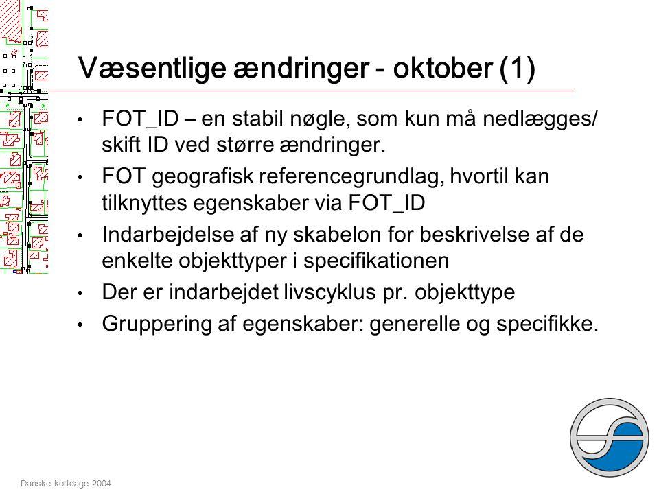 Danske kortdage 2004 Proces for færdiggørelse af FOT-spec (2) Tidsplan FOT-spec-arbejdsgruppens første møde 2.