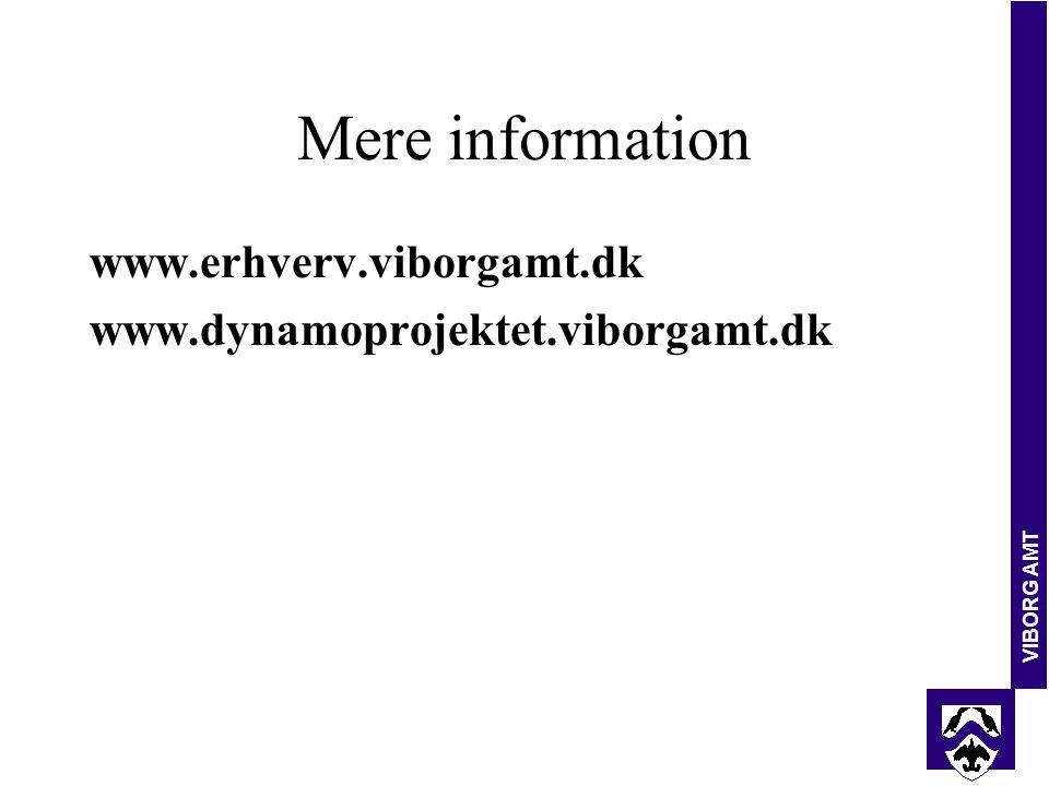 VIBORG AMT Mere information www.erhverv.viborgamt.dk www.dynamoprojektet.viborgamt.dk