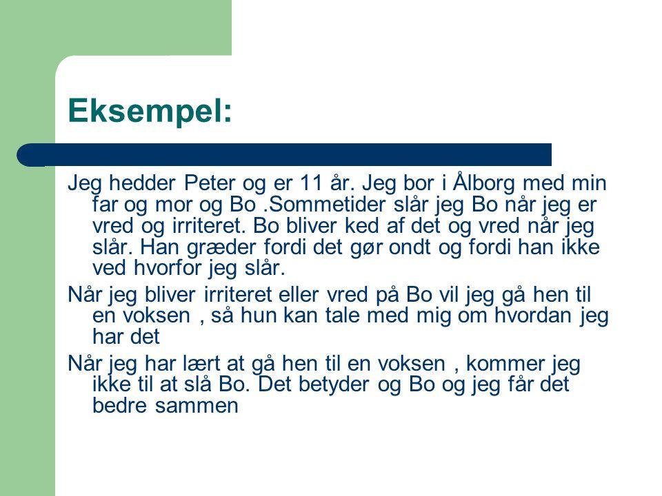Eksempel: Jeg hedder Peter og er 11 år.