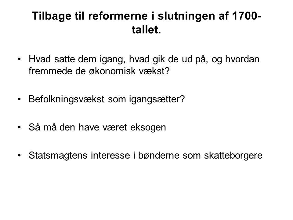Tilbage til reformerne i slutningen af 1700- tallet.