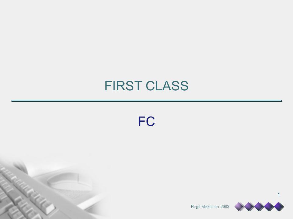 Birgit Mikkelsen 2003 1 FC FIRST CLASS