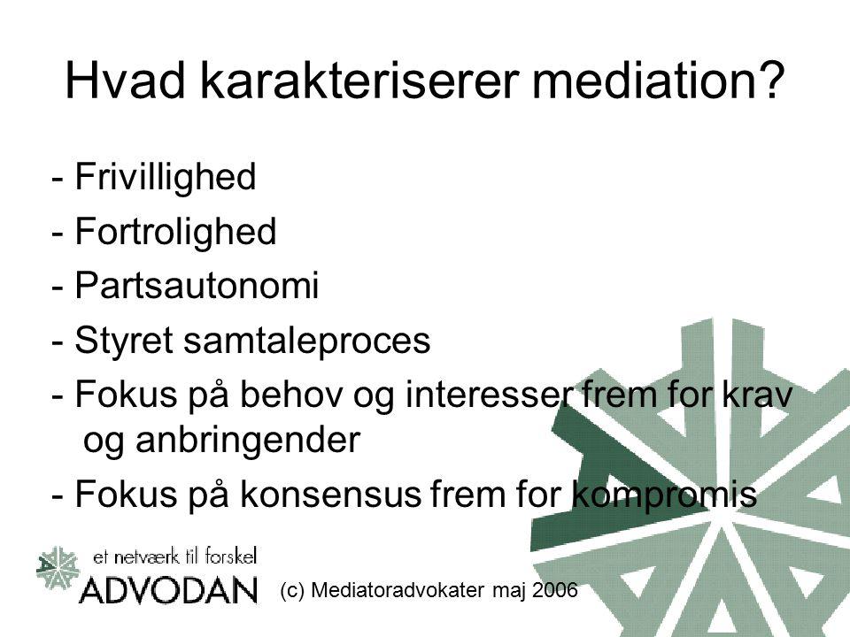 Hvad karakteriserer mediation.