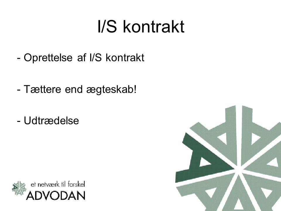 I/S kontrakt - Oprettelse af I/S kontrakt - Tættere end ægteskab! - Udtrædelse