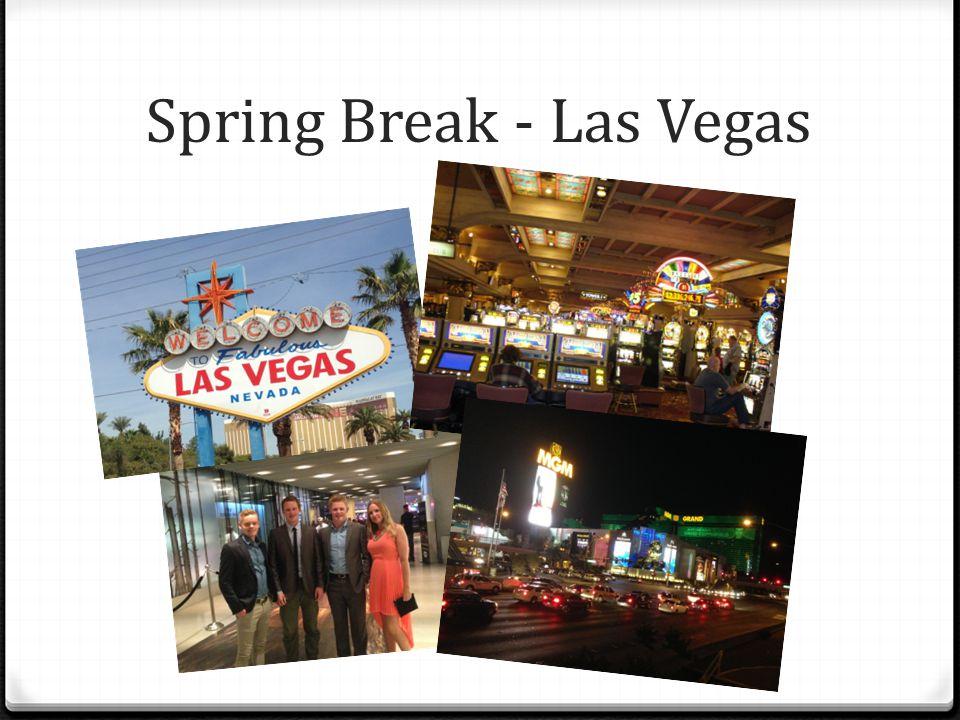 Spring Break - Las Vegas