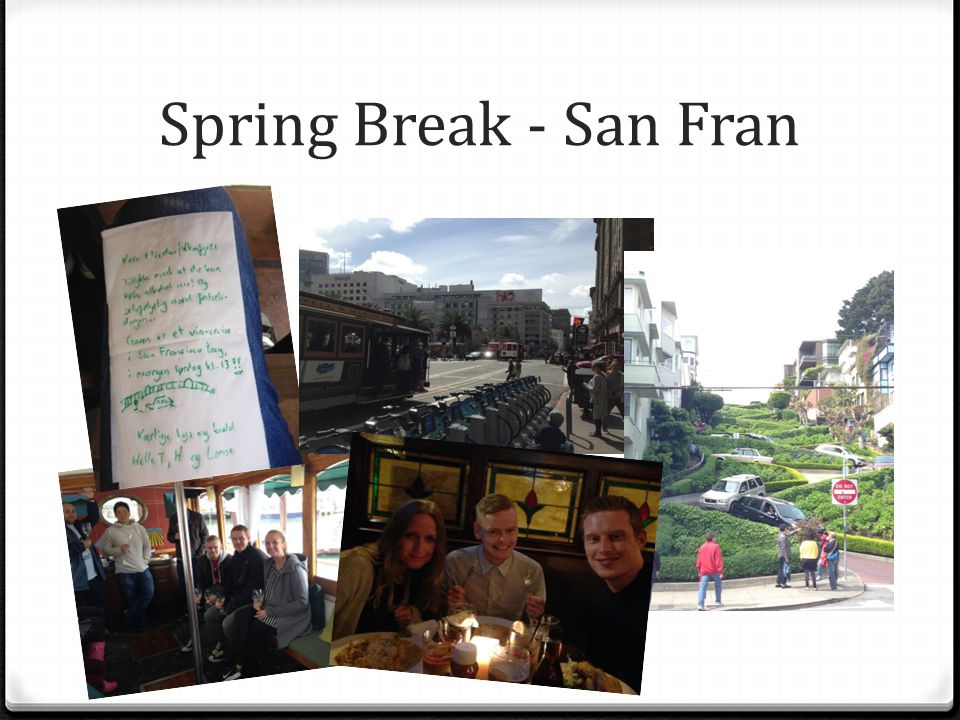 Spring Break - San Fran