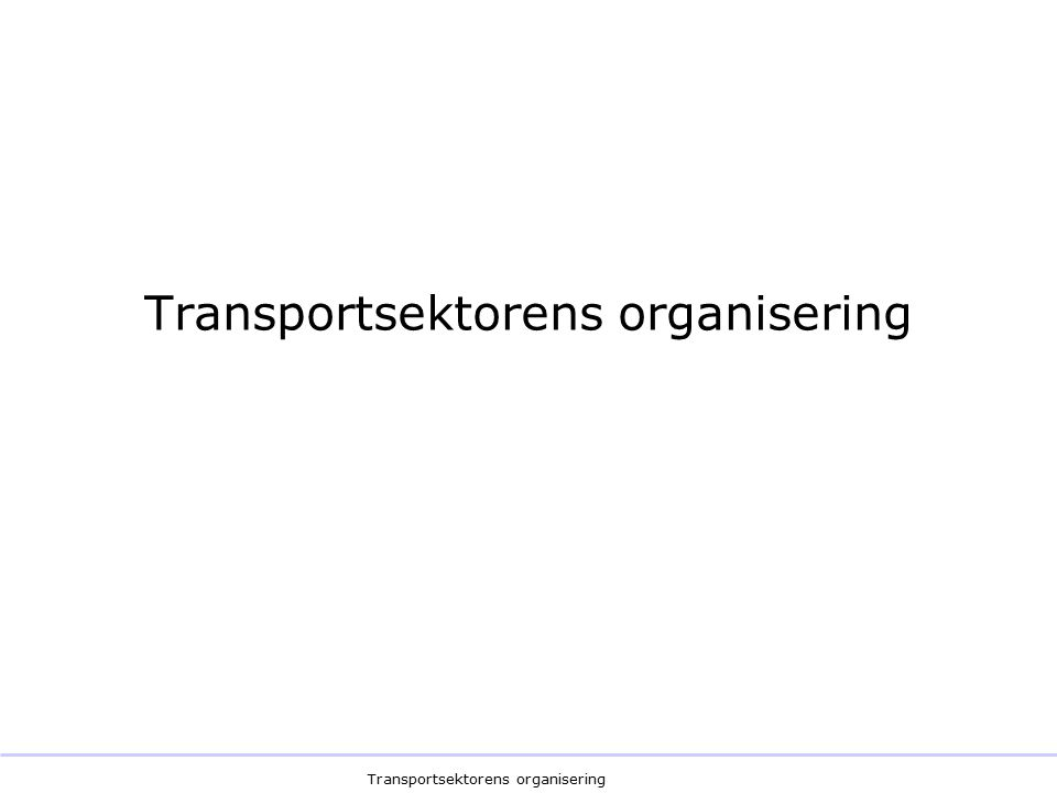 Transportsektorens organisering