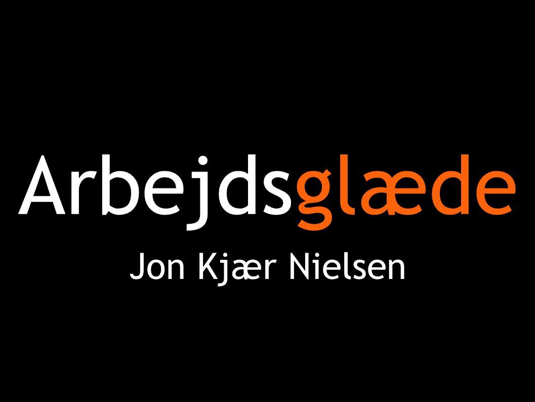 Arbejdsglæde Jon Kjær Nielsen