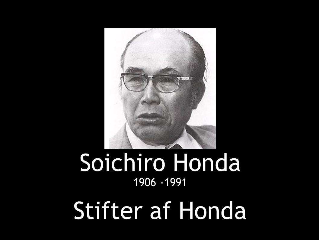 Soichiro Honda Stifter af Honda 1906 -1991
