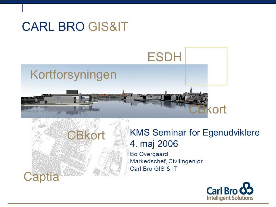 CARL BRO GIS&IT KMS Seminar for Egenudviklere 4.