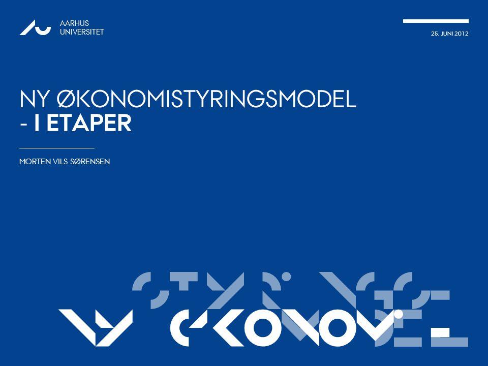 Styrings- modelNy økonomi- 25.