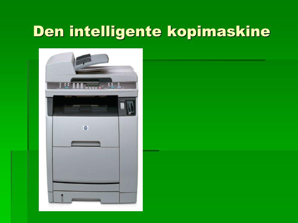 Den intelligente kopimaskine