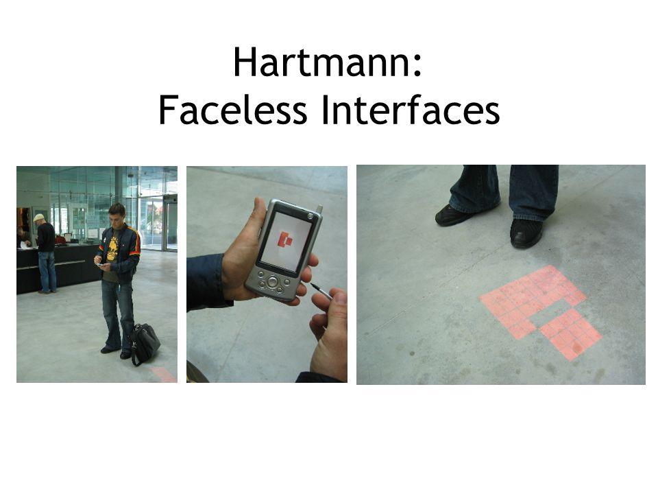 Hartmann: Faceless Interfaces