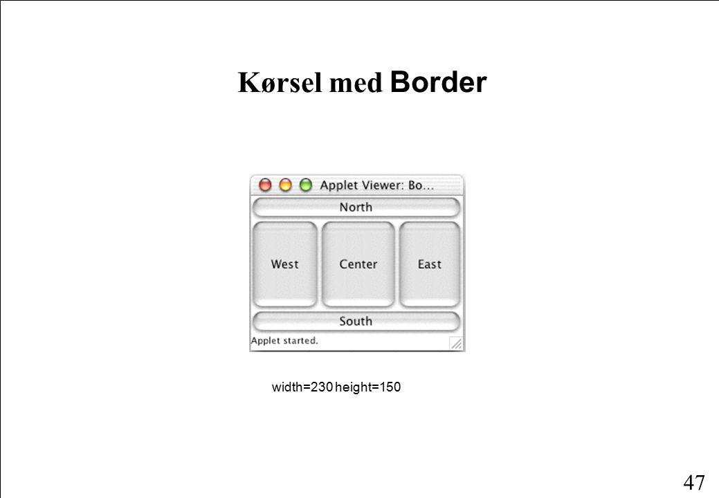 47 Kørsel med Border width=230 height=150