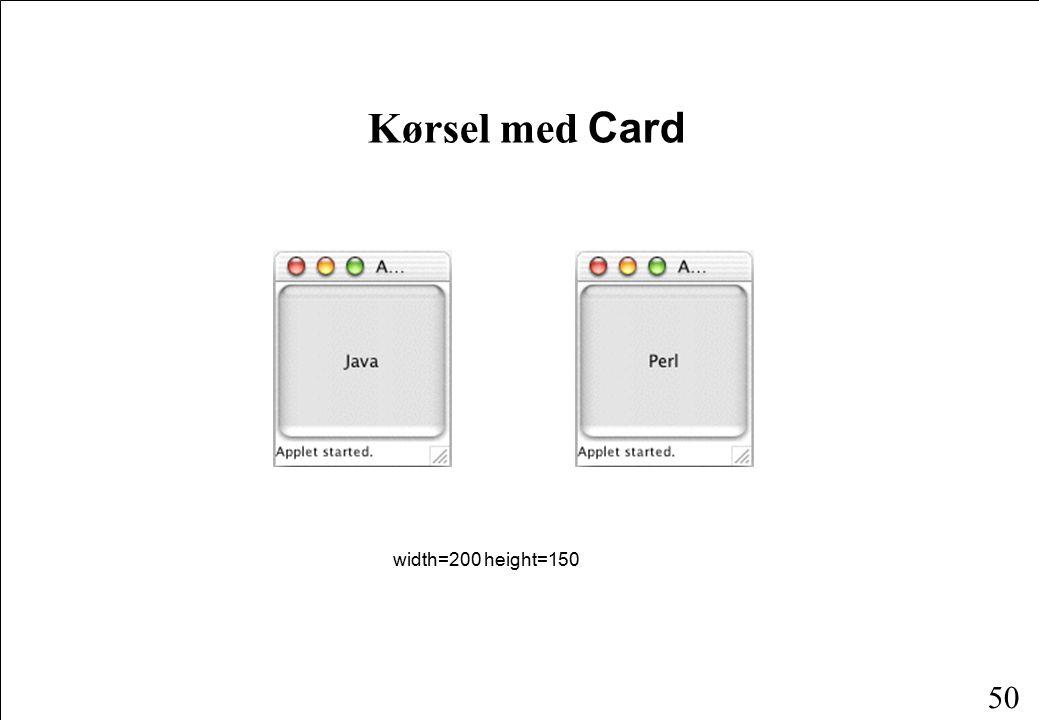 50 Kørsel med Card width=200 height=150