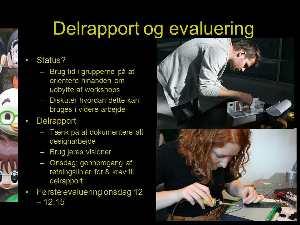 Delrapport og evaluering Status.