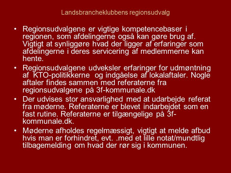 Landsbrancheklubbens regionsudvalg Regionsudvalgene er vigtige kompetencebaser i regionen, som afdelingerne også kan gøre brug af.