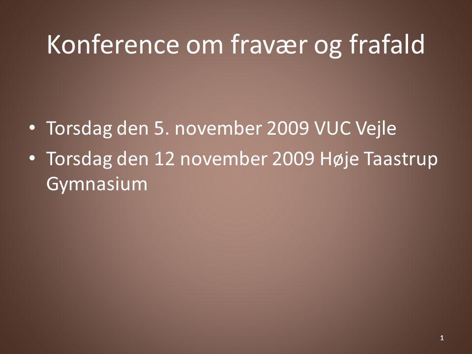 Konference om fravær og frafald Torsdag den 5.