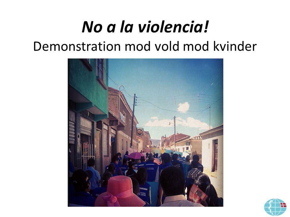 No a la violencia! Demonstration mod vold mod kvinder