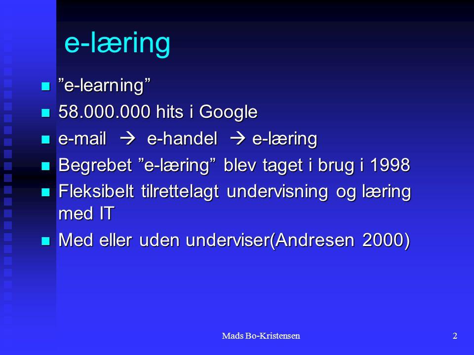 2 e-learning e-learning 58.000.000 hits i Google 58.000.000 hits i Google e-mail  e-handel  e-læring e-mail  e-handel  e-læring Begrebet e-læring blev taget i brug i 1998 Begrebet e-læring blev taget i brug i 1998 Fleksibelt tilrettelagt undervisning og læring med IT Fleksibelt tilrettelagt undervisning og læring med IT Med eller uden underviser(Andresen 2000) Med eller uden underviser(Andresen 2000) e-læring
