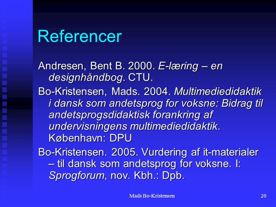 Mads Bo-Kristensen20 Referencer Andresen, Bent B. 2000.