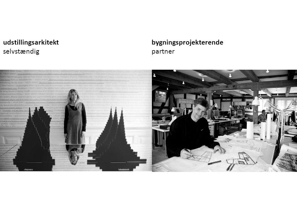 udstillingsarkitektbygningsprojekterende selvstændigpartner