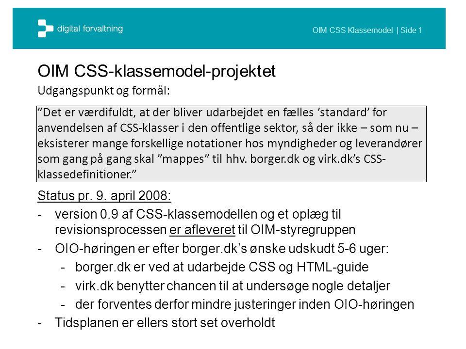 OIM CSS Klassemodel | Side 1 OIM CSS-klassemodel-projektet Status pr.