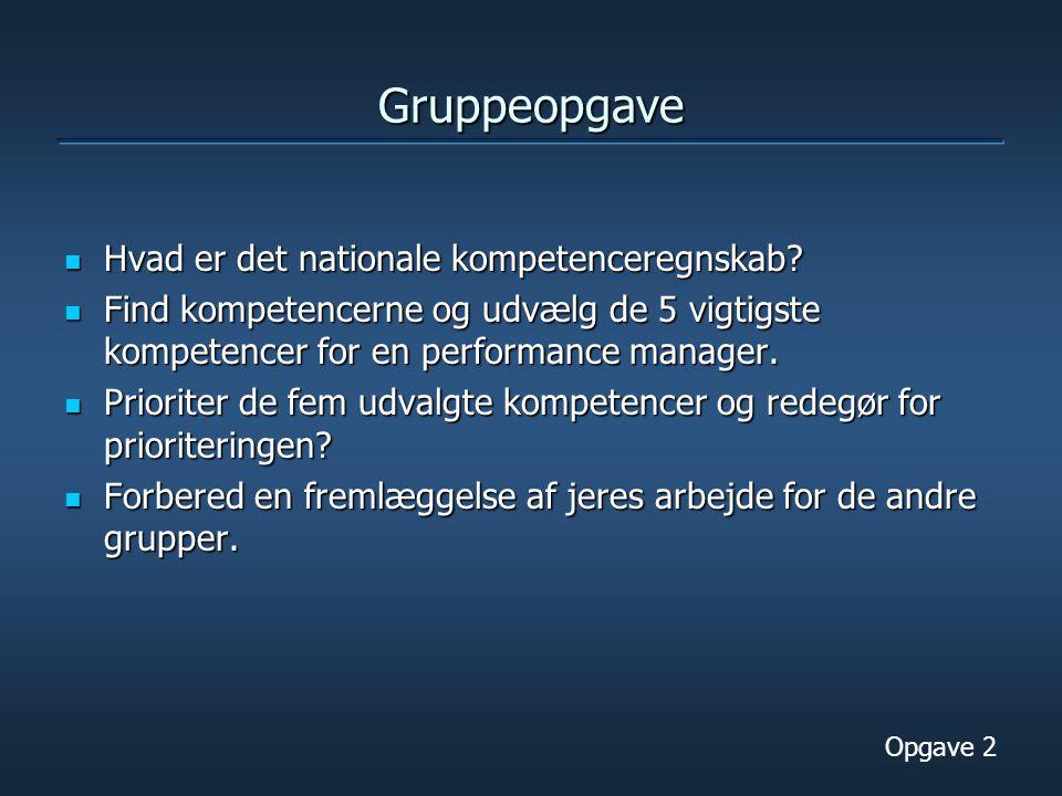 Gruppeopgave Hvad er det nationale kompetenceregnskab.