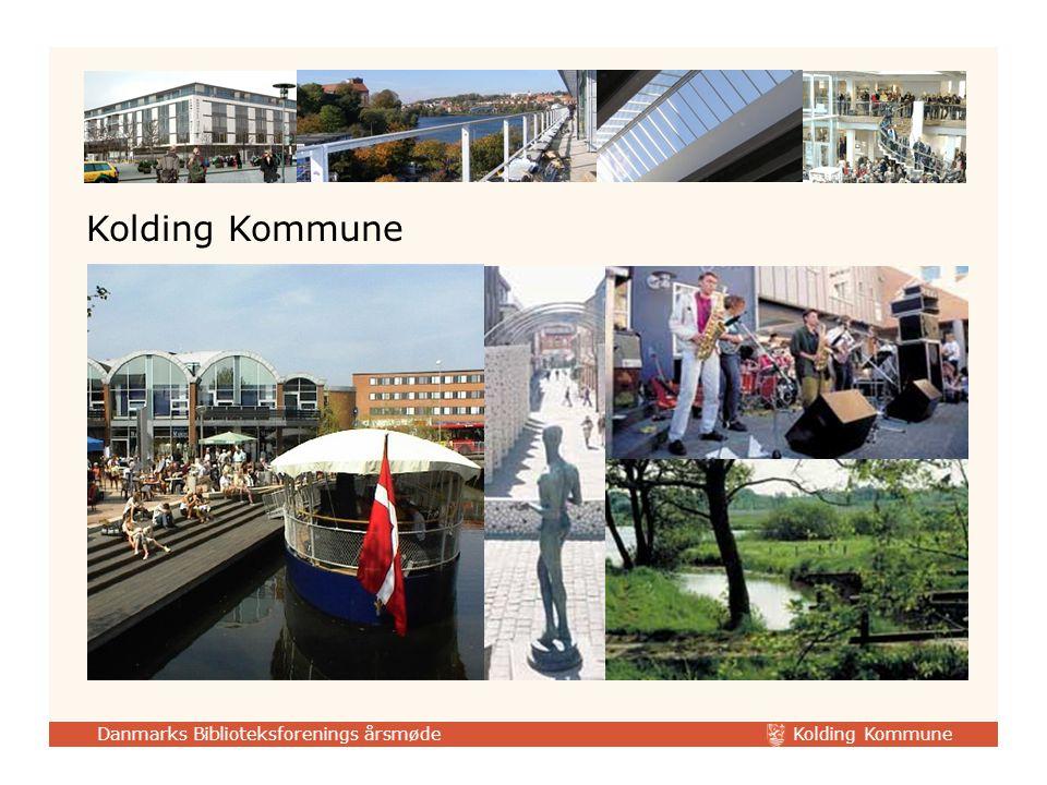 Danmarks Biblioteksforenings årsmøde Kolding Kommune