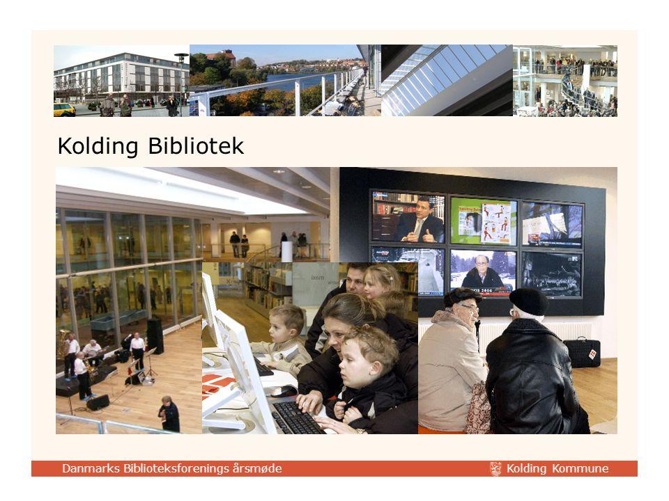 Kolding Kommune Danmarks Biblioteksforenings årsmøde Kolding Bibliotek