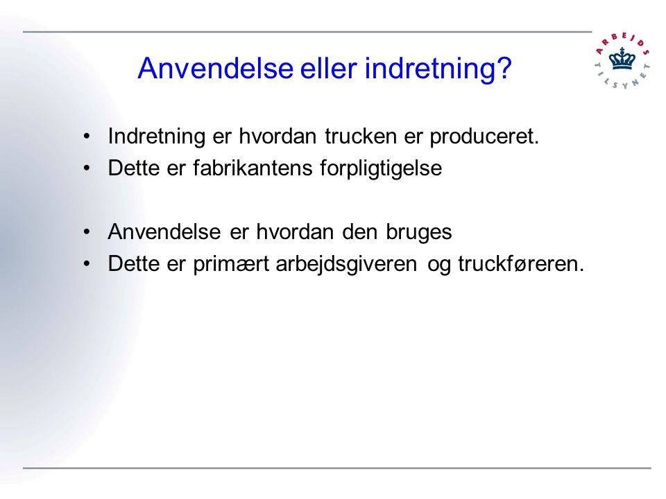 Anvendelse eller indretning. Indretning er hvordan trucken er produceret.