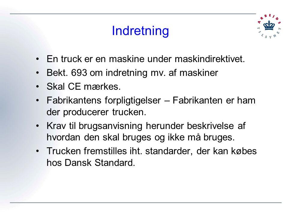 Indretning En truck er en maskine under maskindirektivet.