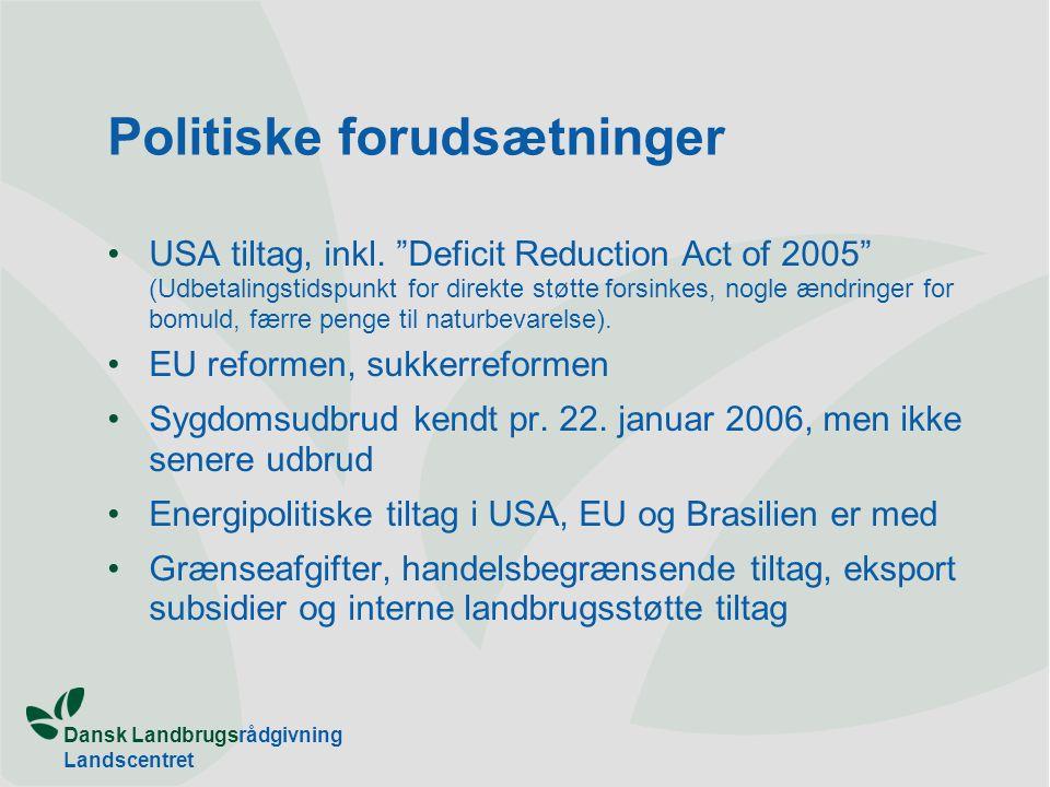 Dansk Landbrugsrådgivning Landscentret Politiske forudsætninger USA tiltag, inkl.
