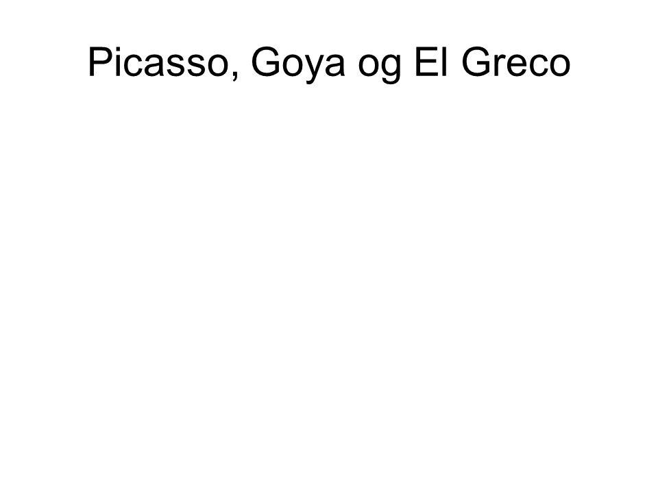 Picasso, Goya og El Greco