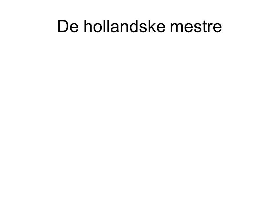De hollandske mestre