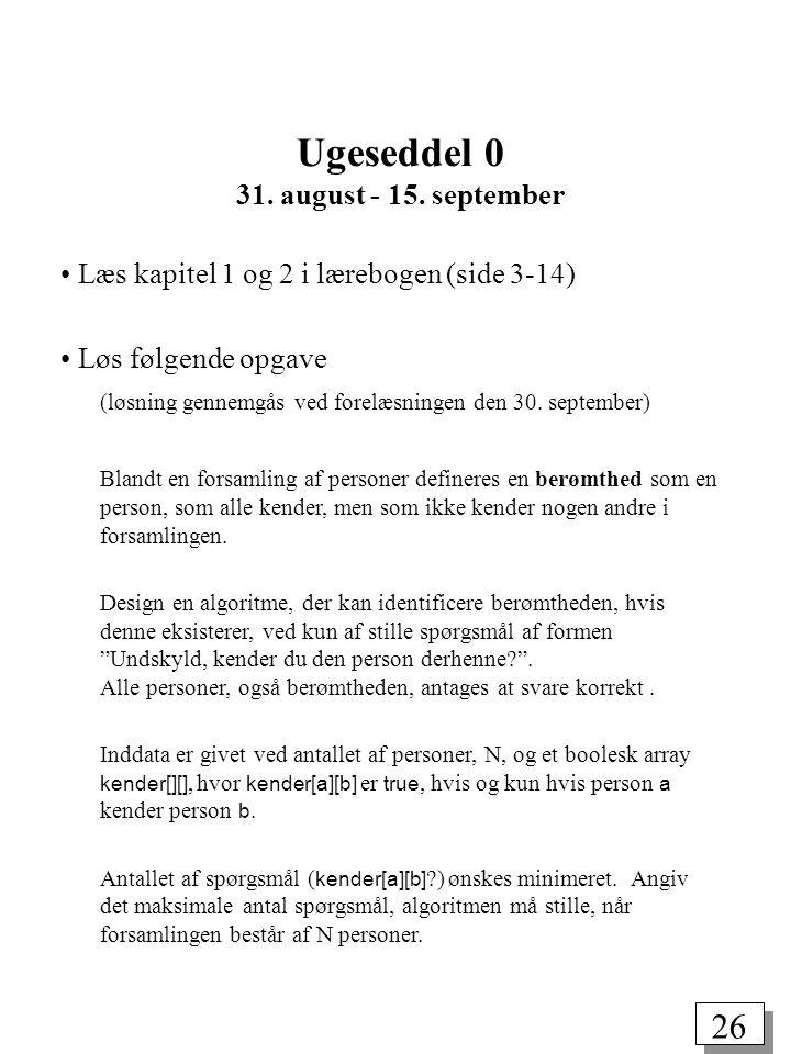 26 Ugeseddel 0 31. august - 15.