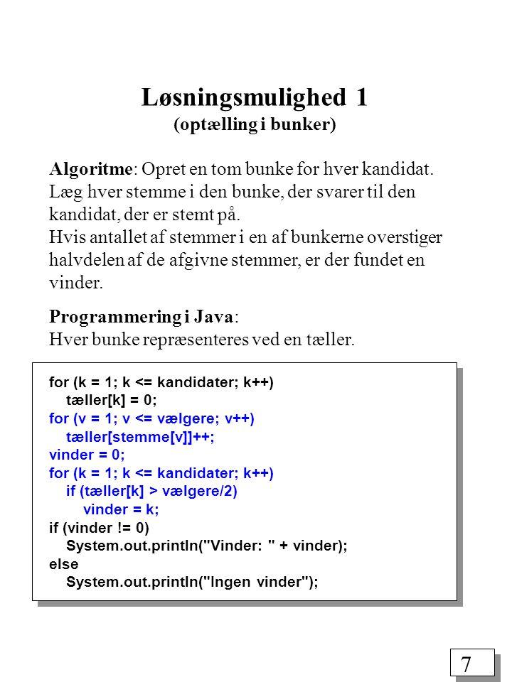 7 Programmering i Java: Hver bunke repræsenteres ved en tæller.