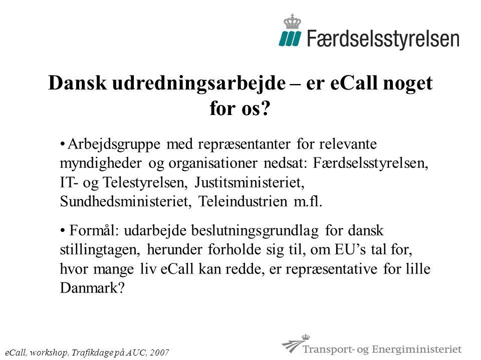 Dansk udredningsarbejde – er eCall noget for os.