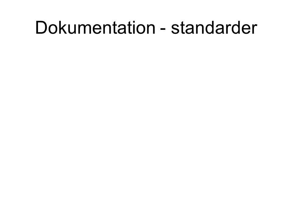 Dokumentation - standarder