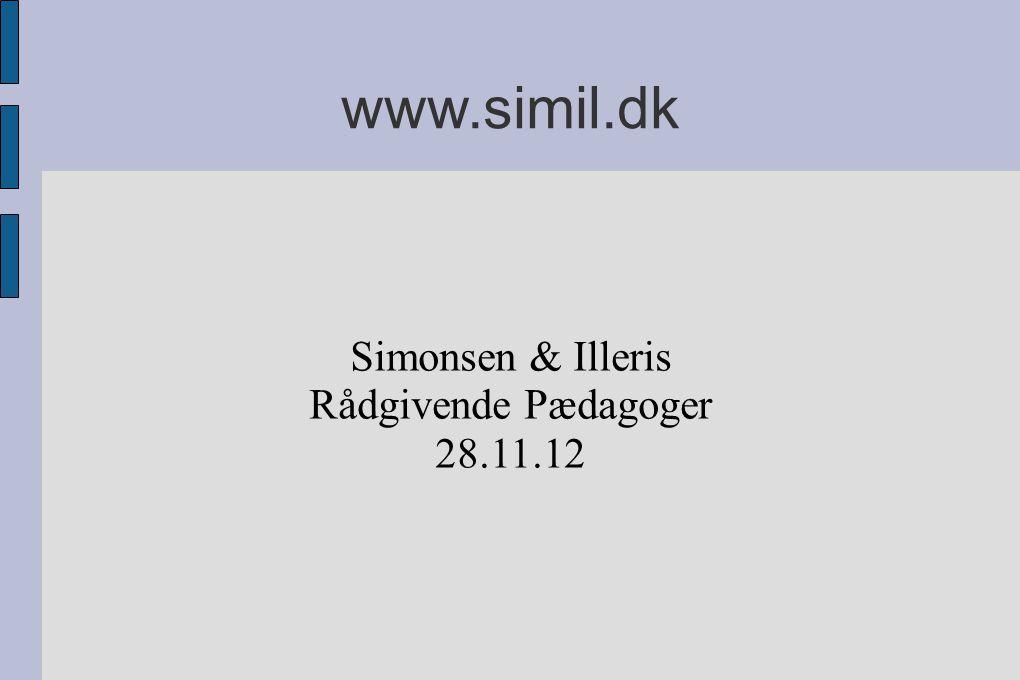 www.simil.dk Simonsen & Illeris Rådgivende Pædagoger 28.11.12