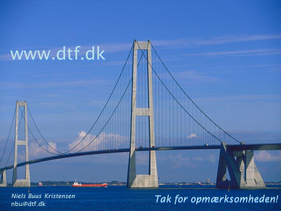 www.dtf.dk Tak for opmærksomheden! Tak for opmærksomheden! Niels Buus Kristensen nbu@dtf.dk