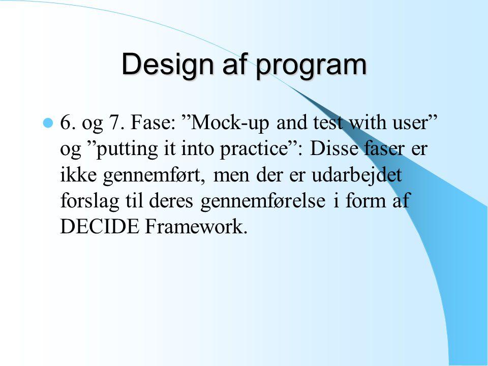 Design af program 6. og 7.