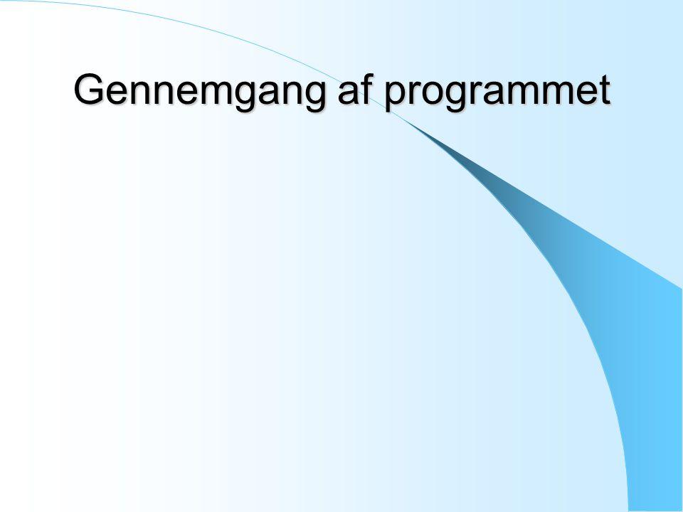 Gennemgang af programmet