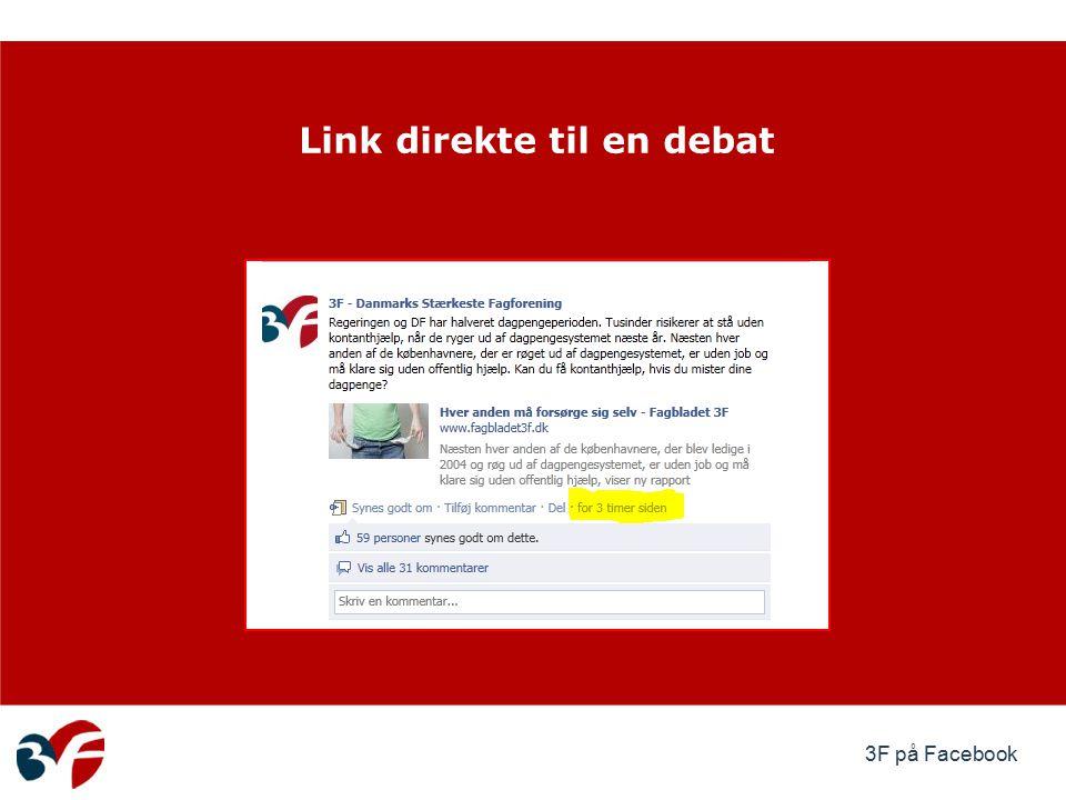 3F på Facebook Link direkte til en debat