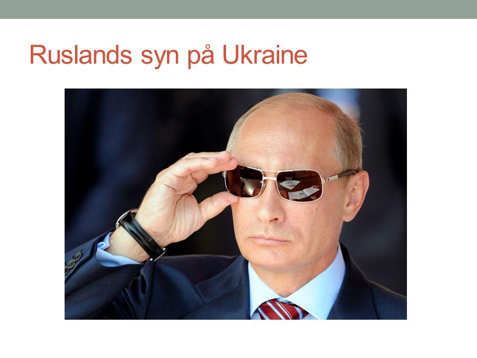 Ruslands syn på Ukraine