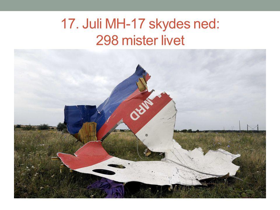 17. Juli MH-17 skydes ned: 298 mister livet