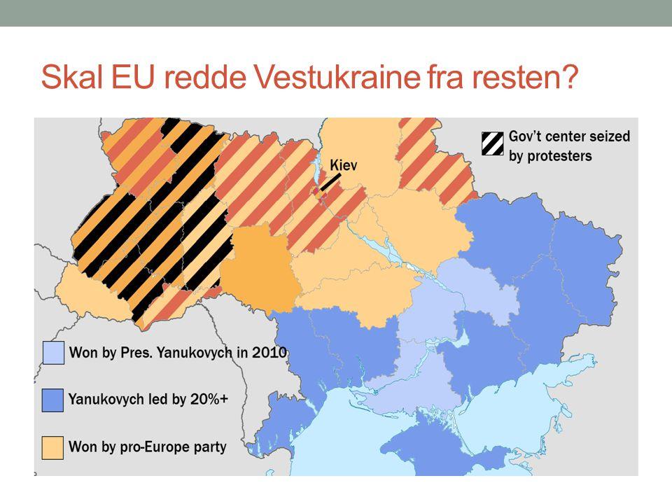 Skal EU redde Vestukraine fra resten