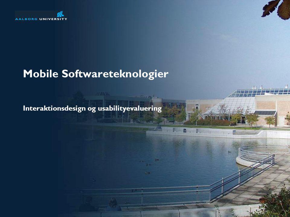 Mobile Softwareteknologier Interaktionsdesign og usabilityevaluering